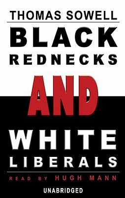 Black Rednecks and White Liberals Lib/E Cover Image