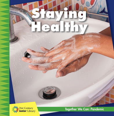 Staying Healthy Cover Image