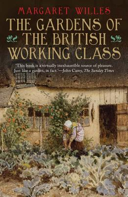Cover for The Gardens of the British Working Class