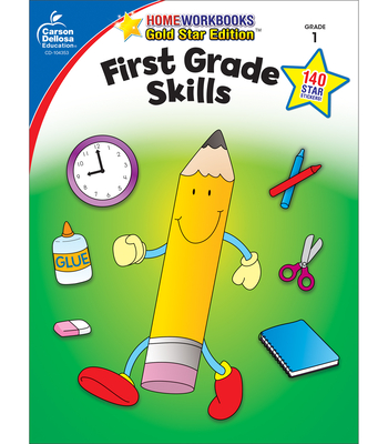 First Grade Skills: Gold Star Edition (Home Workbooks) Cover Image