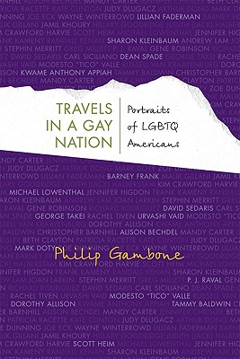 Travels in a Gay Nation: Portraits of LGBTQ Americans (Living Out: Gay and Lesbian Autobiog) Cover Image