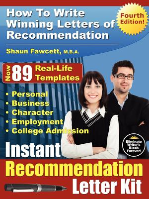 Instant Recommendation Letter Kit - How to Write Winning Letters of Recommendation - Fourth Edition Cover Image