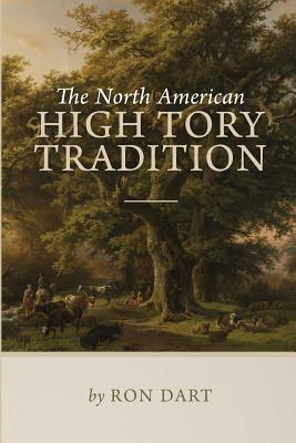 The North American High Tory Tradition Cover Image