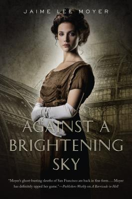Cover for Against a Brightening Sky (Delia Martin #3)