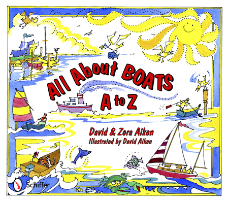 All about Boats: A to Z Cover Image