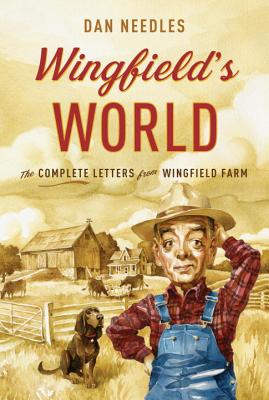 Wingfield's World: The Complete Letters from Wingfield Farm Cover Image