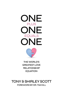 One + One = One: The World's Greatest Love Relationship Equation Cover Image