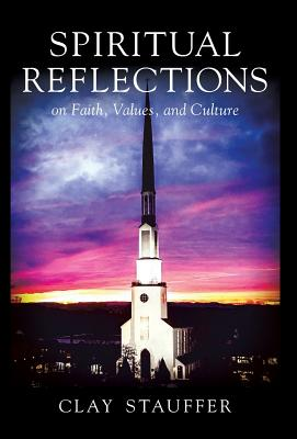 Spiritual Reflections: On Faith, Values, and Culture Cover Image
