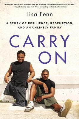 Carry On: A Story of Resilience, Redemption, and an Unlikely Family Cover Image