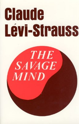 The Savage Mind (Nature of Human Society Series) Cover Image