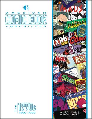 American Comic Book Chronicles: The 1990s Cover Image