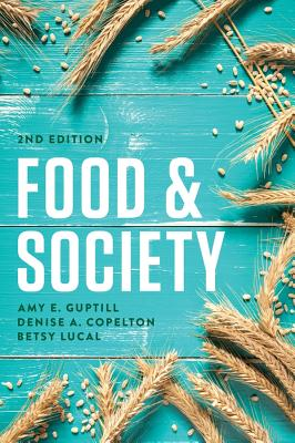 Food and Society: Principles and Paradoxes Cover Image