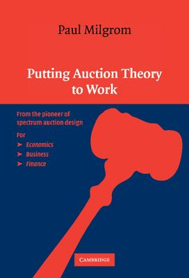 Putting Auction Theory to Work (Churchill Lectures in Economics) Cover Image