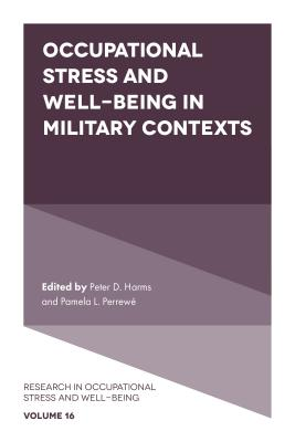 Occupational Stress and Well-Being in Military Contexts (Research in Occupational Stress and Well-Being) Cover Image