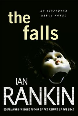 The Falls: An Inspector Rebus Novel (Inspector Rebus Novels #12) Cover Image