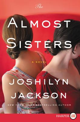 The Almost Sisters: A Novel Cover Image