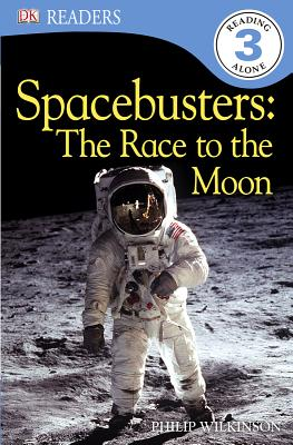 DK Readers L3: Spacebusters: The Race to the Moon (DK Readers Level 3) Cover Image