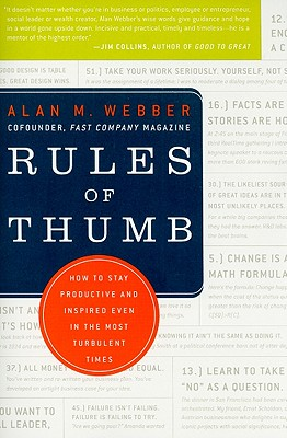 Rules of Thumb: How to Stay Productive and Inspired Even in the Most Turbulent Times Cover Image