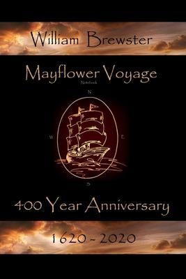 Mayflower Voyage - 400 Year Anniversary 1620 - 2020: William Bradford Cover Image