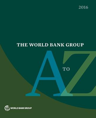 The World Bank Group A to Z 2016 Cover Image