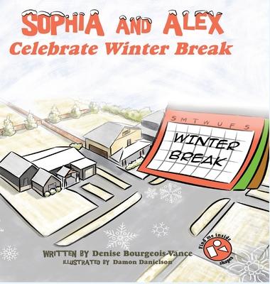 Sophia and Alex Celebrate Winter Break Cover Image