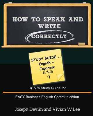 How to Speak and Write Correctly: Study Guide (English + Japanese) Cover Image