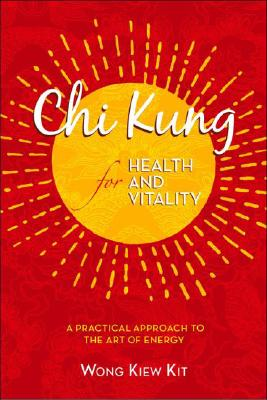 Chi Kung for Health and Vitality Cover