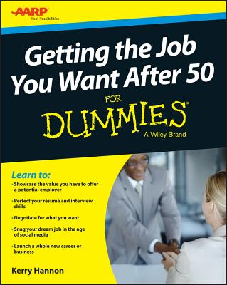 Getting the Job You Want After 50 for Dummies Cover Image