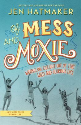 Of Mess and Moxie cover image