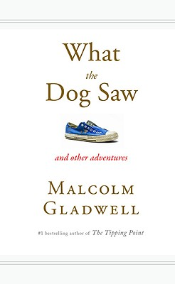 What the Dog Saw Cover