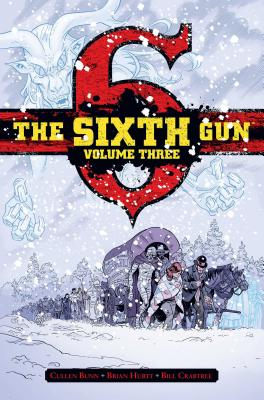 Cover for The Sixth Gun Vol. 3