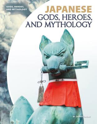 Japanese Gods, Heroes, and Mythology Cover Image