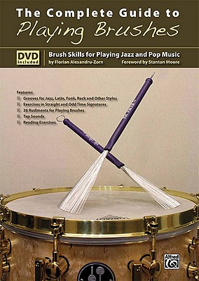 The Complete Guide to Playing Brushes: Brush Skills for Playing Jazz and Pop Music, Book & DVD Cover Image