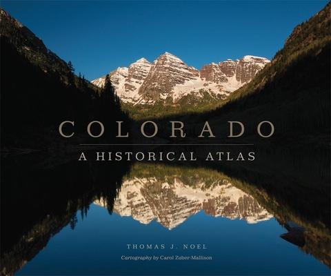 Colorado: A Historical Atlas Cover Image