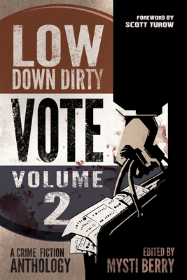 Cover for Low Down Dirty Vote