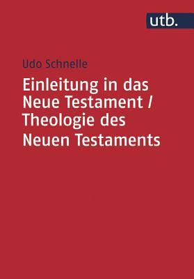 Einleitung in Das Neue Testament / Theologie Des Neuen Testaments Cover Image