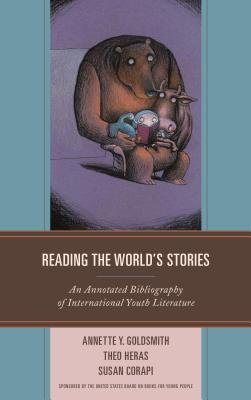Cover for Reading the World's Stories