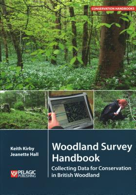 Woodland Survey Handbook: Collecting Data for Conservation in British Woodland Cover Image