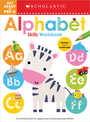 Get Ready for Pre-K Alphabet Skills Workbook: Scholastic Early Learners (Workbook) Cover Image