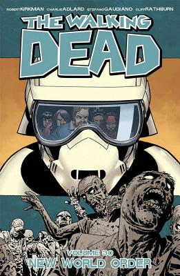 The Walking Dead Vol. 30: New World Order cover image