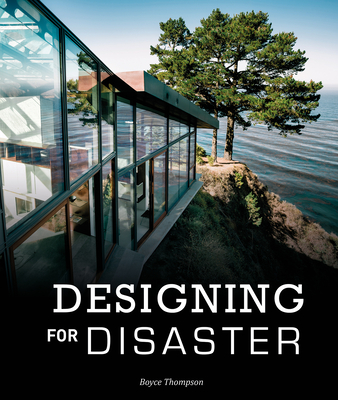 Designing for Disaster: Domestic Architecture in the Era of Climate Change Cover Image