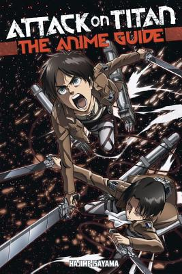 Attack on Titan: The Anime Guide cover image