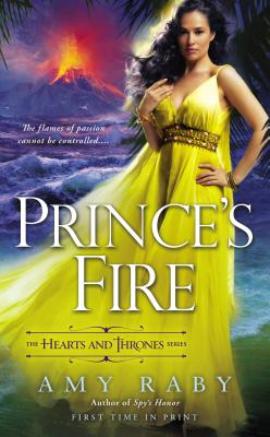 Cover for Prince's Fire (The Hearts and Thrones Series #3)