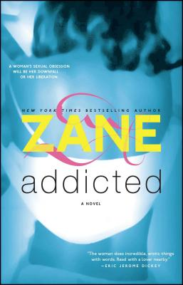Addicted: A Novel Cover Image