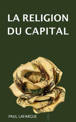 La Religion Du Capital Cover Image