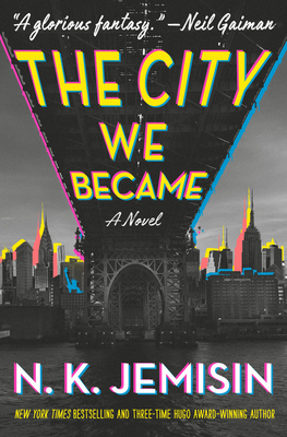 The City We Became: A Novel (The Great Cities Trilogy #1)
