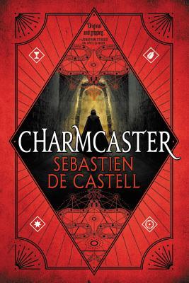Charmcaster (Spellslinger #3) Cover Image