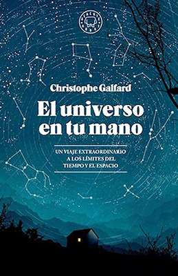 El universo en tu mano / The Universe in Your Hand : A Journey Through Space, Time, and Beyond Cover Image