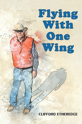 Flying With One Wing Cover Image
