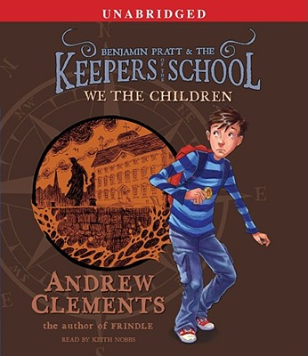 We the Children (Benjamin Pratt & the Keepers of the School) Cover Image
